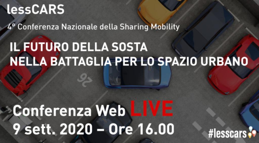 [#Lesscars – Conferenza nazionale della sharing mobility] – Conférence